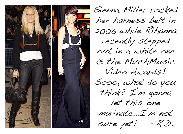Sienna Miller and Rihanna in Harness Belts